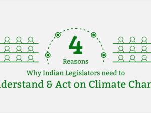 4 Reasons Why Indian Legislators Need to Understand and Act on Climate Change
