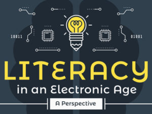 Literacy in an Electronic Age: A Perspective