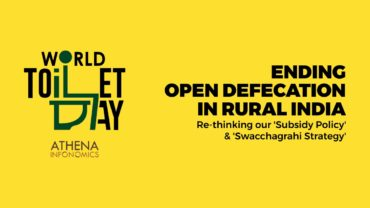 Open Defecation in Rural India: Re-thinking the Subsidy Policy