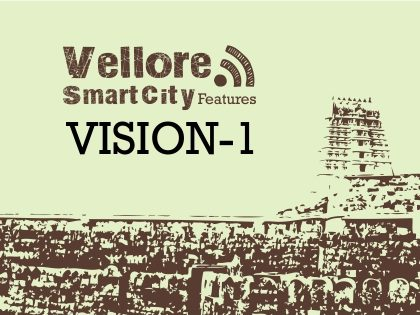 Vellore Smart City Features _ Vision 1: