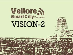 Vellore Smart City Features _ Vision 2: