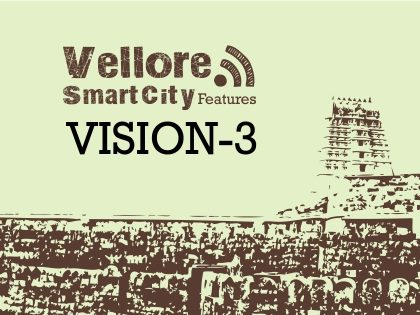 Vellore Smart City Features – Vision 3