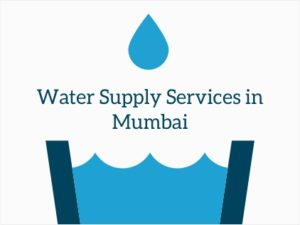Water Supply Services in Mumbai